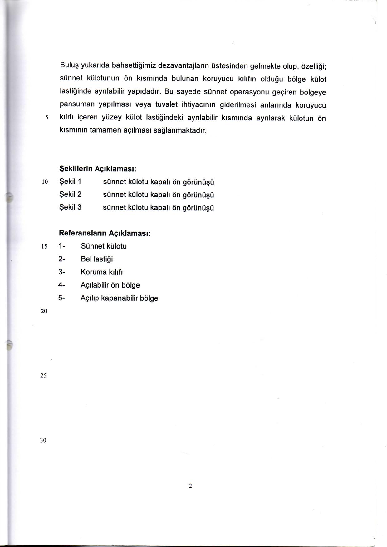 Önden Açılır Sünnet Külodu Patent 4